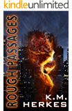 Rough Passages: The Collected Stories