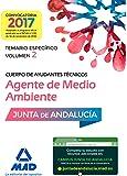 Cuerpo de Ayudantes Técnicos Especialidad Agentes de Medio Ambiente. Temario específico Volumen 2