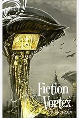 Fiction Vortex - August 2014 Kindle Edition