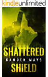 Shattered Shield: Cole Cameron Thriller Series Book 1
