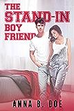 The Stand-In Boyfriend (Greyford High Book 5)