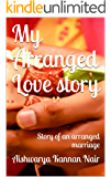 My Arranged Love story: Story of an arranged marriage