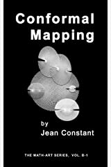 Conformal mapping: Geometry art (The Math-Art series, Vol. B Book 1) Kindle Edition