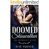 Doomed Skinwalker: The Skinwalker Series