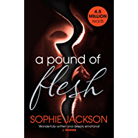 A Pound of Flesh: A Pound of Flesh Book 1: A powerful, addictive love story (English Edition)