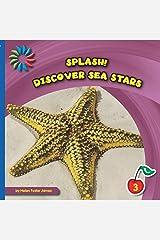 Discover Sea Stars (21st Century Basic Skills Library: Splash!) Kindle Edition
