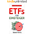 ETFs für Einsteiger: Vermögensaufbau mit Indexfonds und ETFs - Geld anlegen als Privatanleger