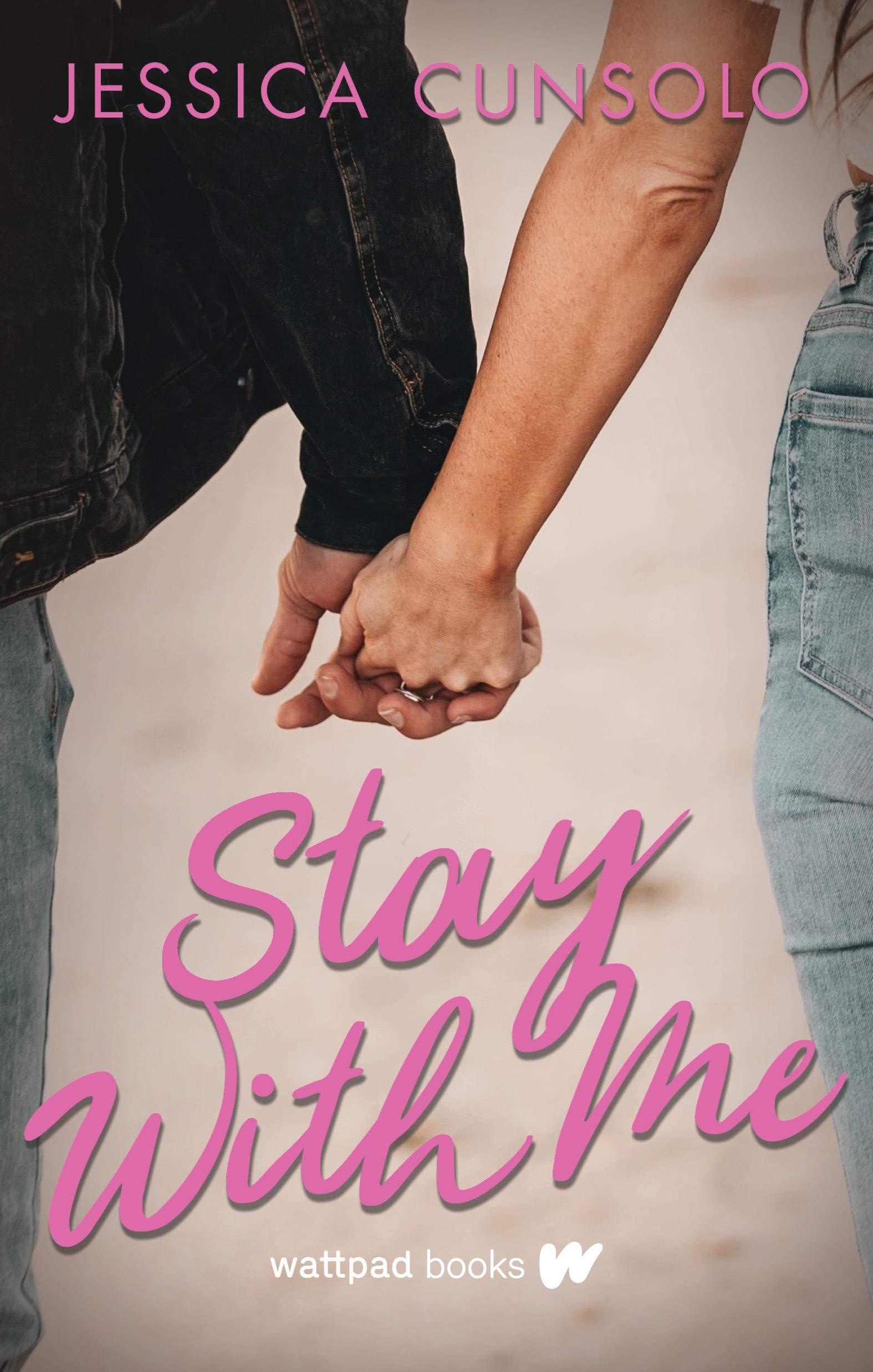 Stay with Me: Amazon.es: Cunsolo, Jessica: Libros en idiomas ...