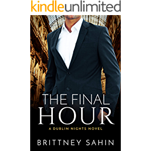 The Final Hour (Dublin Nights Book 5)