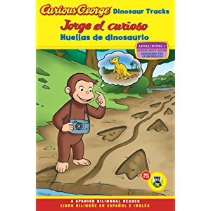 Jorge el curioso huellas de dinosaurio/Curious George Dinosaur Tracks (CGTV Reader Bilingual Edition) (Spanish Edition)