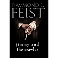 Jimmy and the Crawler (The Riftwar Legacy Book 4) (English Edition)