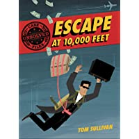 Escape at 10,000 Feet: D.B. Cooper and the Missing Money (Unsolved Case Files)