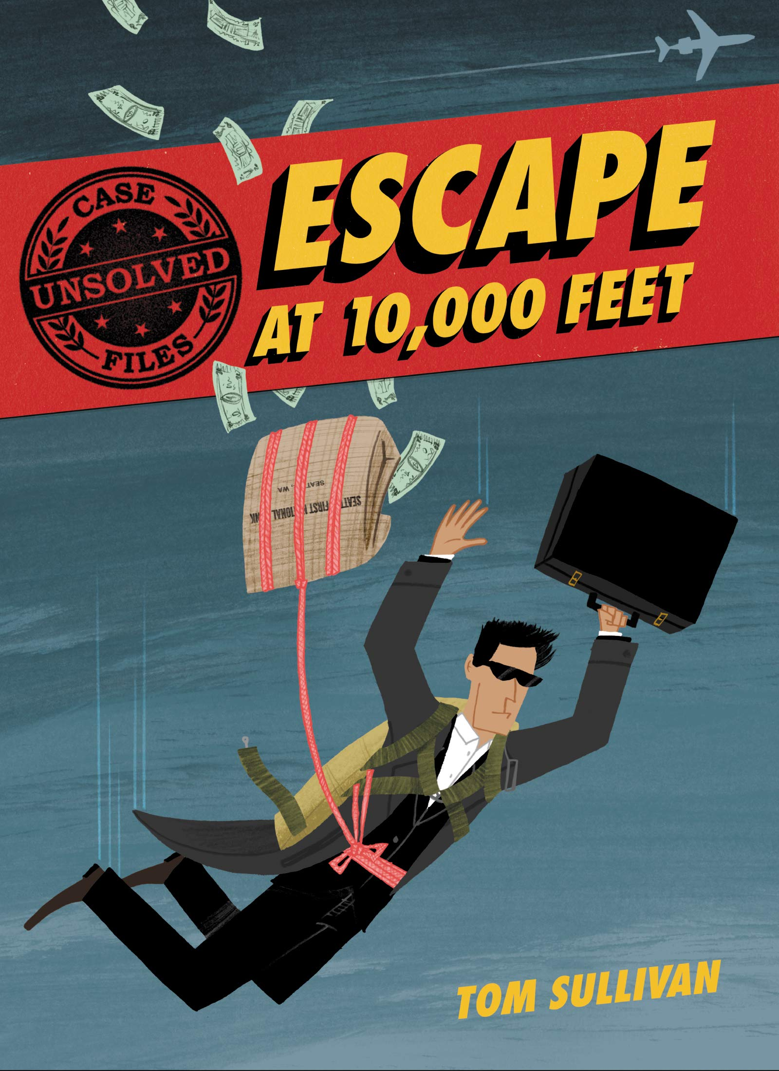Unsolved Case Files: Escape at 10, 000 Feet: D.B. Cooper and the Missing  Money (Unsolved Case Files, 1): Sullivan, Tom, Sullivan, Tom:  9780062991522: Amazon.com: Books