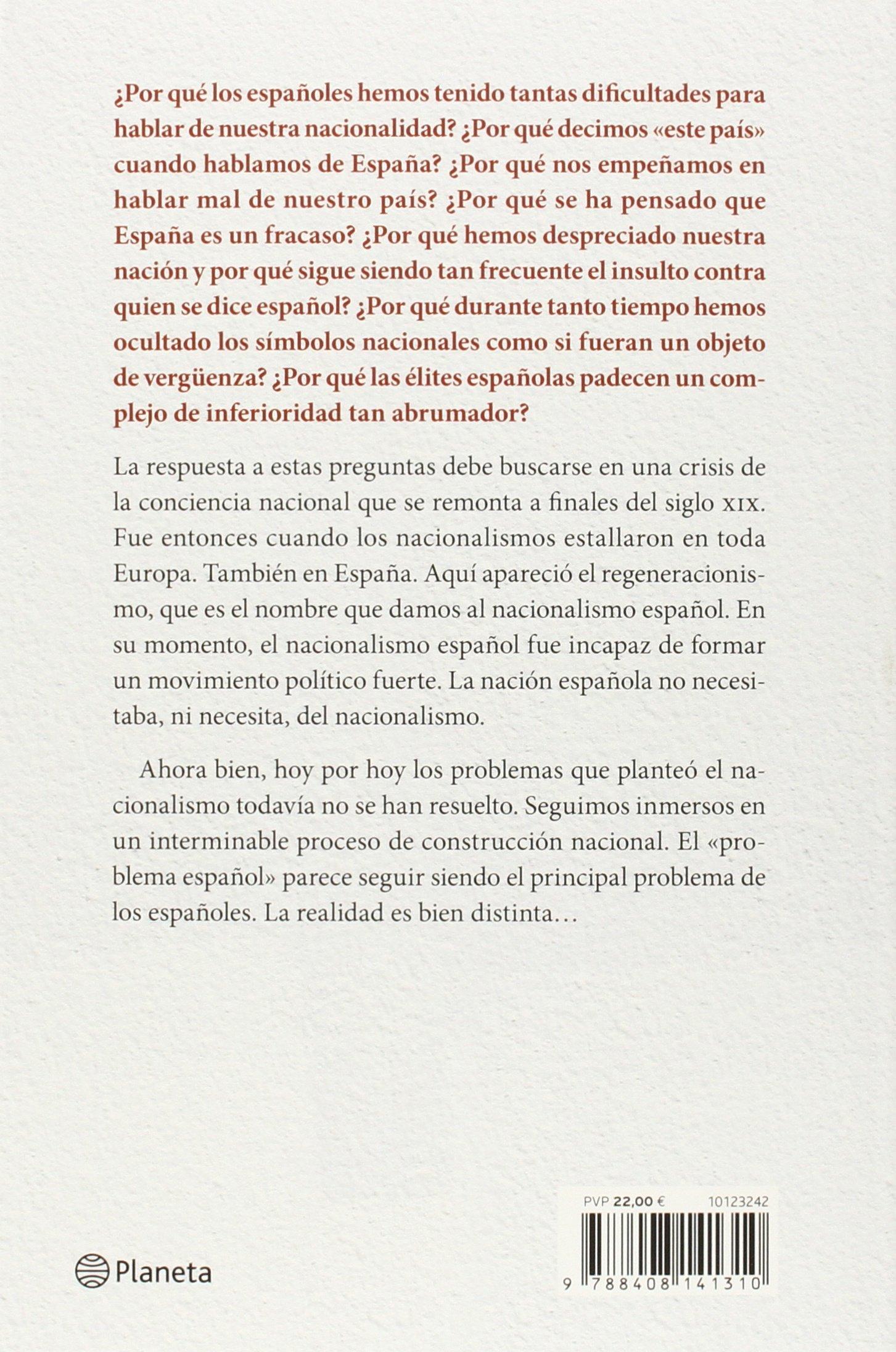 Sueño y destrucción de España: Los nacionalistas españoles 1898-2015 No Ficción: Amazon.es: Marco, José María: Libros