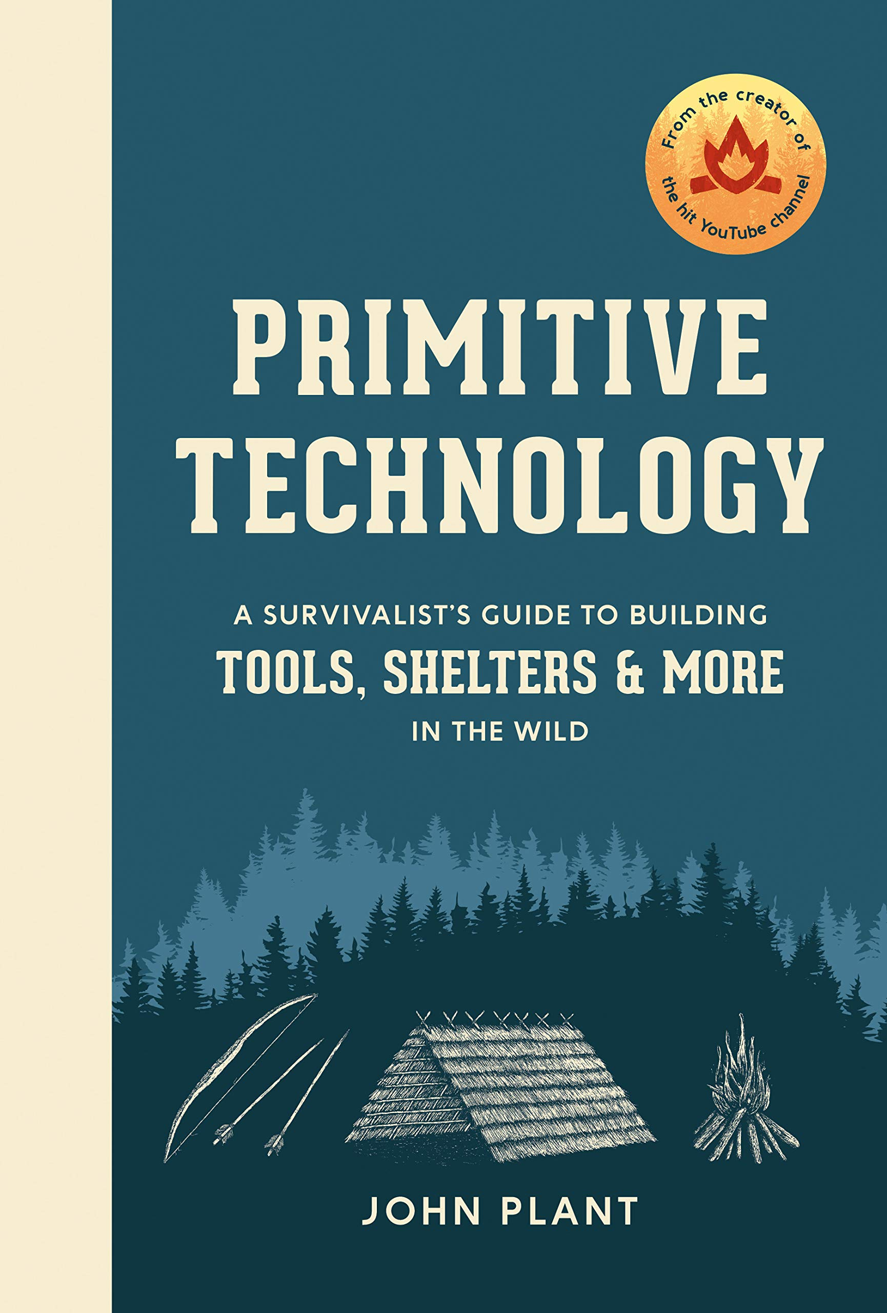Primitive Technology: A Survivalist's Guide to Building Tools, Shelters, and More in the Wild book cover