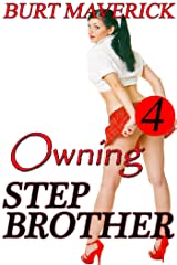 Owning Stepbrother 4 Kindle Edition