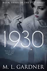 1930: Book Three (The 1929 Series 3) Kindle Edition
