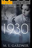 1930: Book Three (The 1929 Series)