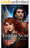 The Third Sun (Daughter of the Phoenix Book One)