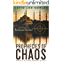 Prophecies of Chaos: A Political Thriller (Book 2 of The Nomad Series)