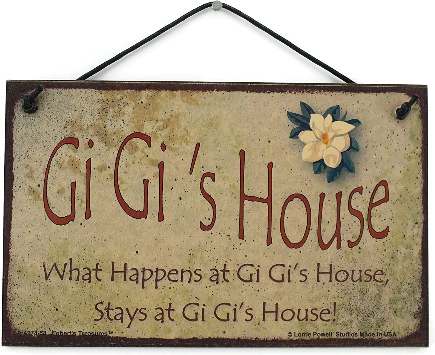 Egbert's Treasures 5x8 Vintage Style Sign with Magnolia Flower Saying, Gi Gi's House What Happens at Gi Gi's House, Stays at Gi Gi's House! Decorative Fun Universal Household Family Signs for Grandma