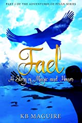 Fael: A Story of Magic and Honor (The Adventures of Fínán Book 1) Kindle Edition