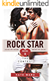 Rock Star: The Contest (Book 2 of a Bad Boy Romance)