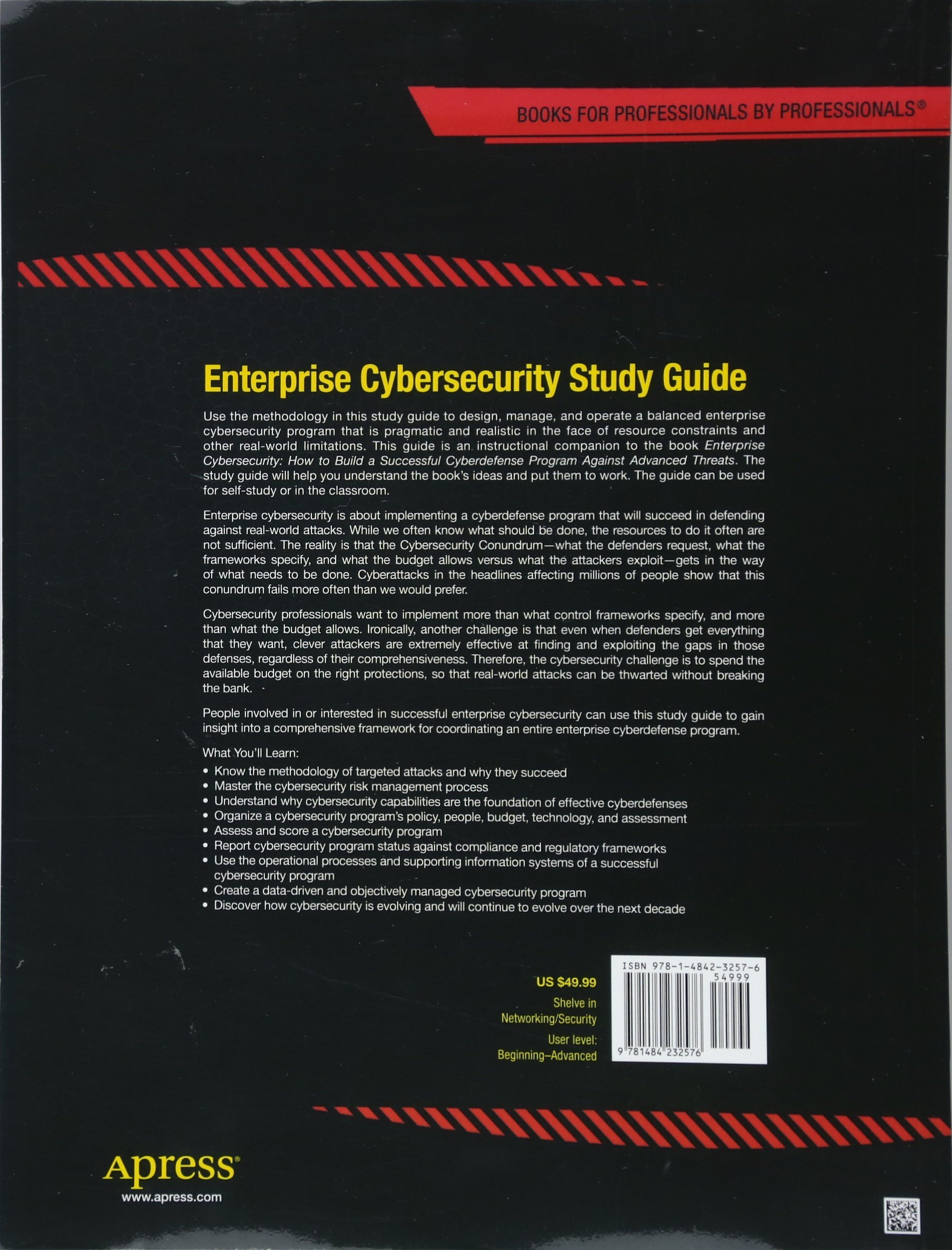Enterprise Cybersecurity Study Guide: How to Build a Successful  Cyberdefense Program Against Advanced Threats: Scott E. Donaldson, Stanley  G. Siegel, ...
