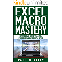 Excel Macro Mastery – How You Can Write VBA Like a Professional in 15 Simple Steps
