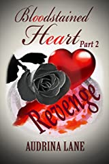 Bloodstained Heart. Part 2: Revenge Kindle Edition