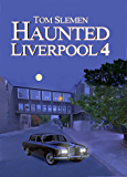 Haunted Liverpool 4