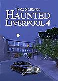 Haunted Liverpool 4
