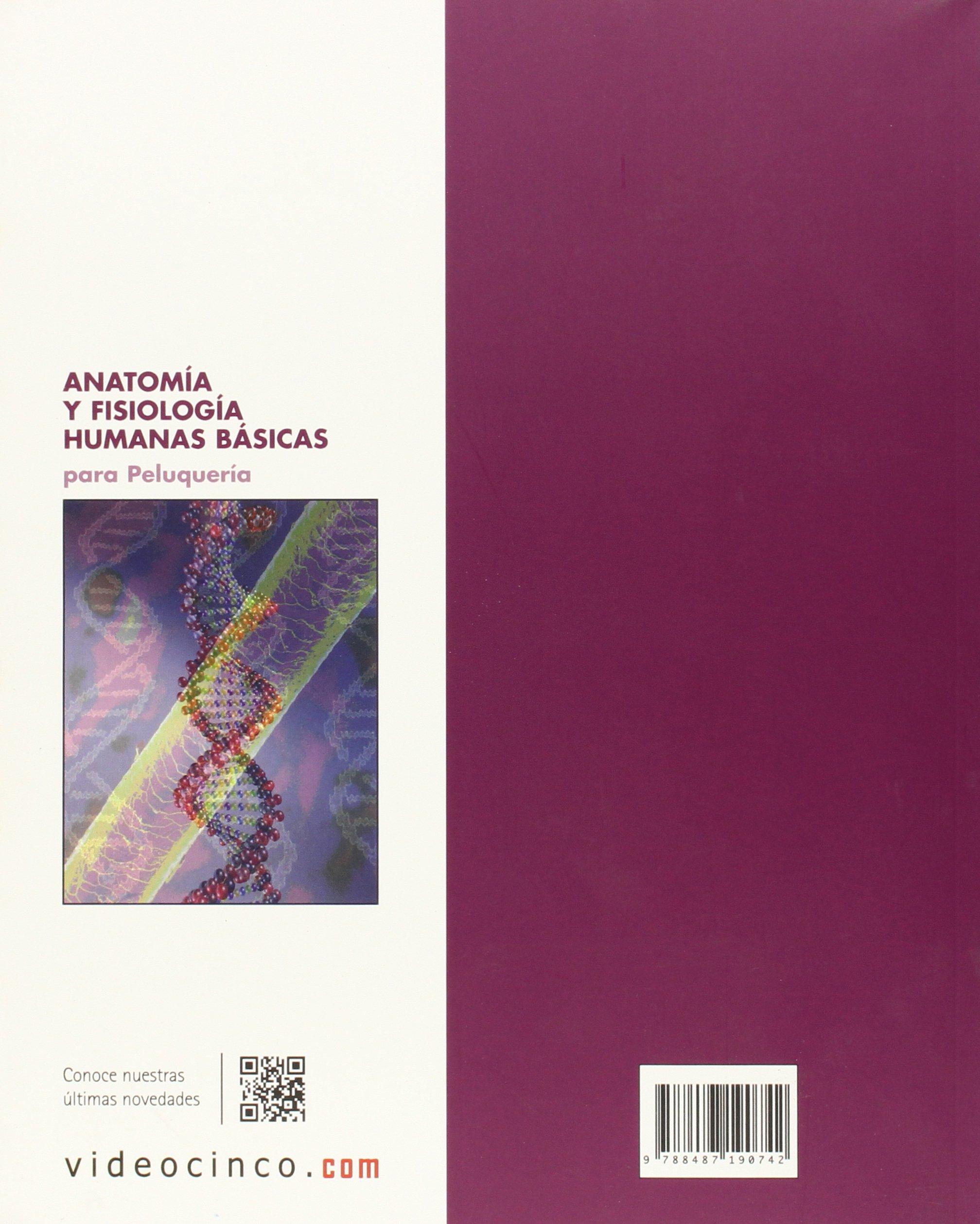 Anatomía y fisiología humanas básicas para peluquería: Amazon.es ...