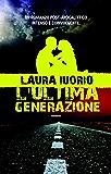 L'ultima generazione (Fanucci editore)