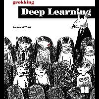 Grokking Deep Learning (English Edition)