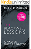 The Blackwell Lessons - a red hot forbidden romance between teacher and student (Ivy Lessons Series Book 4)
