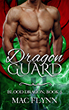 Dragon Guard: Blood Dragon #3 (Vampire Dragon Shifter Romance)