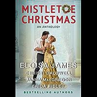 Mistletoe Christmas: An Anthology (English Edition)