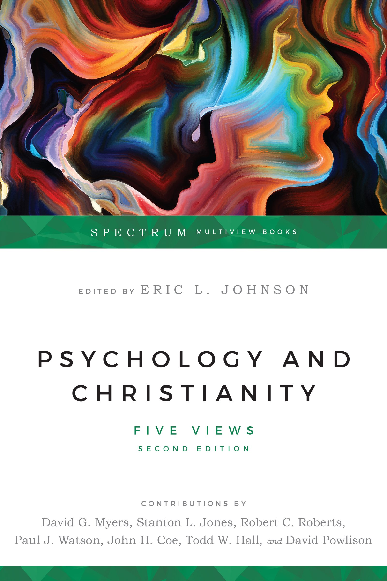 Download Psychology & Christianity: Five Views (Spectrum Multiview Books) PDF