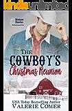 The Cowboy's Christmas Reunion: A Christian Romance (Montana Ranches Christian Romance Book 1)
