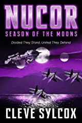 Nucor - Season of the Moons: 10th Anniversary Edition Kindle Edition