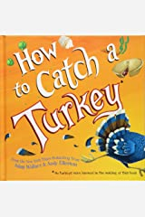 How to Catch a Turkey Hardcover