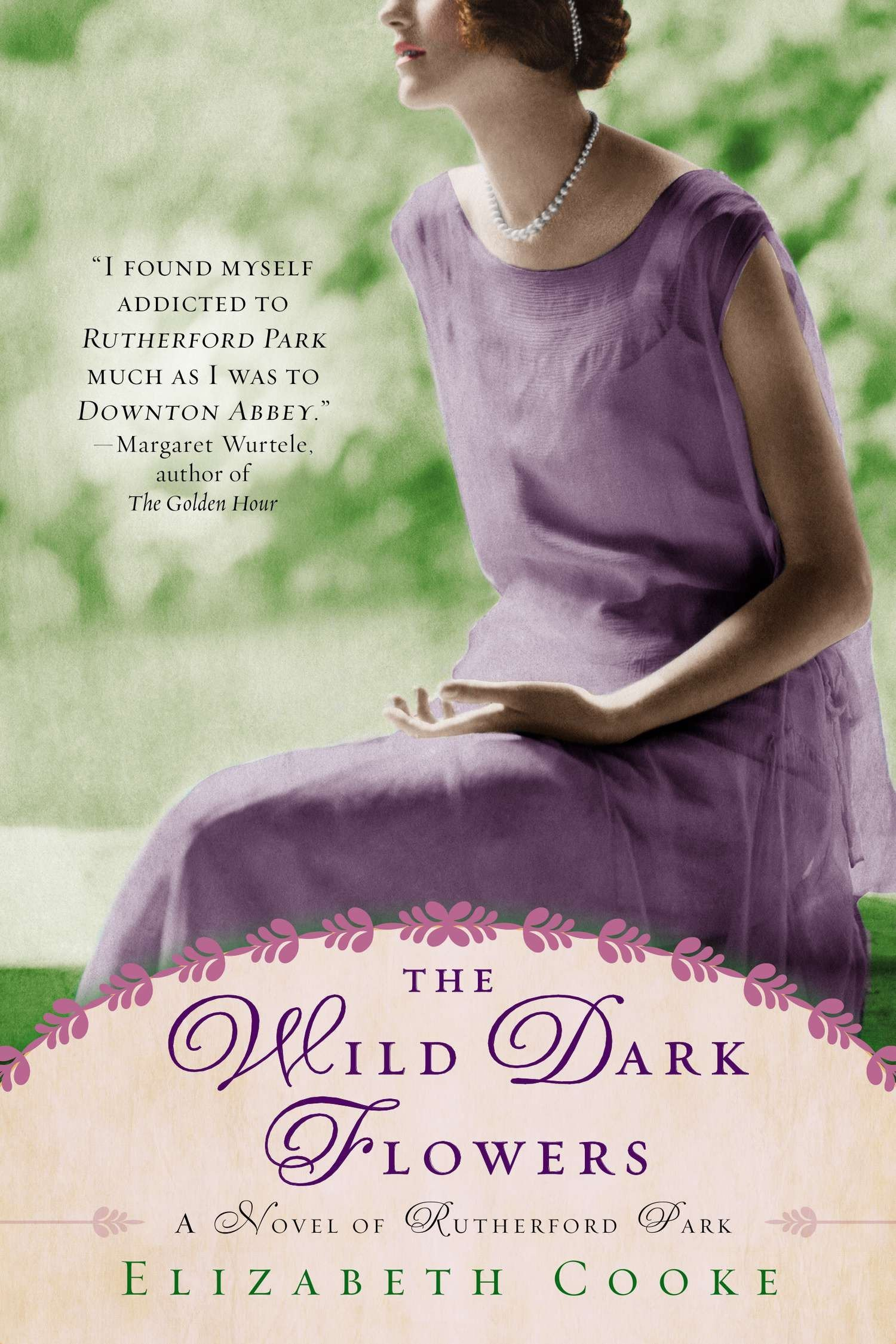 Download The Wild Dark Flowers: A Novel of Rutherford Park pdf epub
