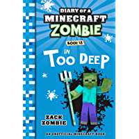 Diary of a Minecraft Zombie Book 18: In Too Deep (English Edition)