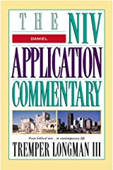 Daniel (The NIV Application Commentary) Kindle Edition