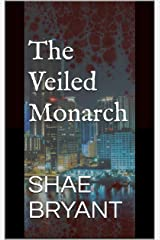 The Veiled Monarch Kindle Edition