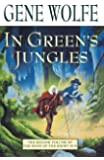 In Green's Jungles (Book of the Short Sun (Paperback))