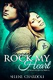 Rock My Heart (A Scarlet Fever Novel #1) (Scarlet Fever Series)