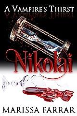 A Vampire's Thirst: Nikolai Kindle Edition