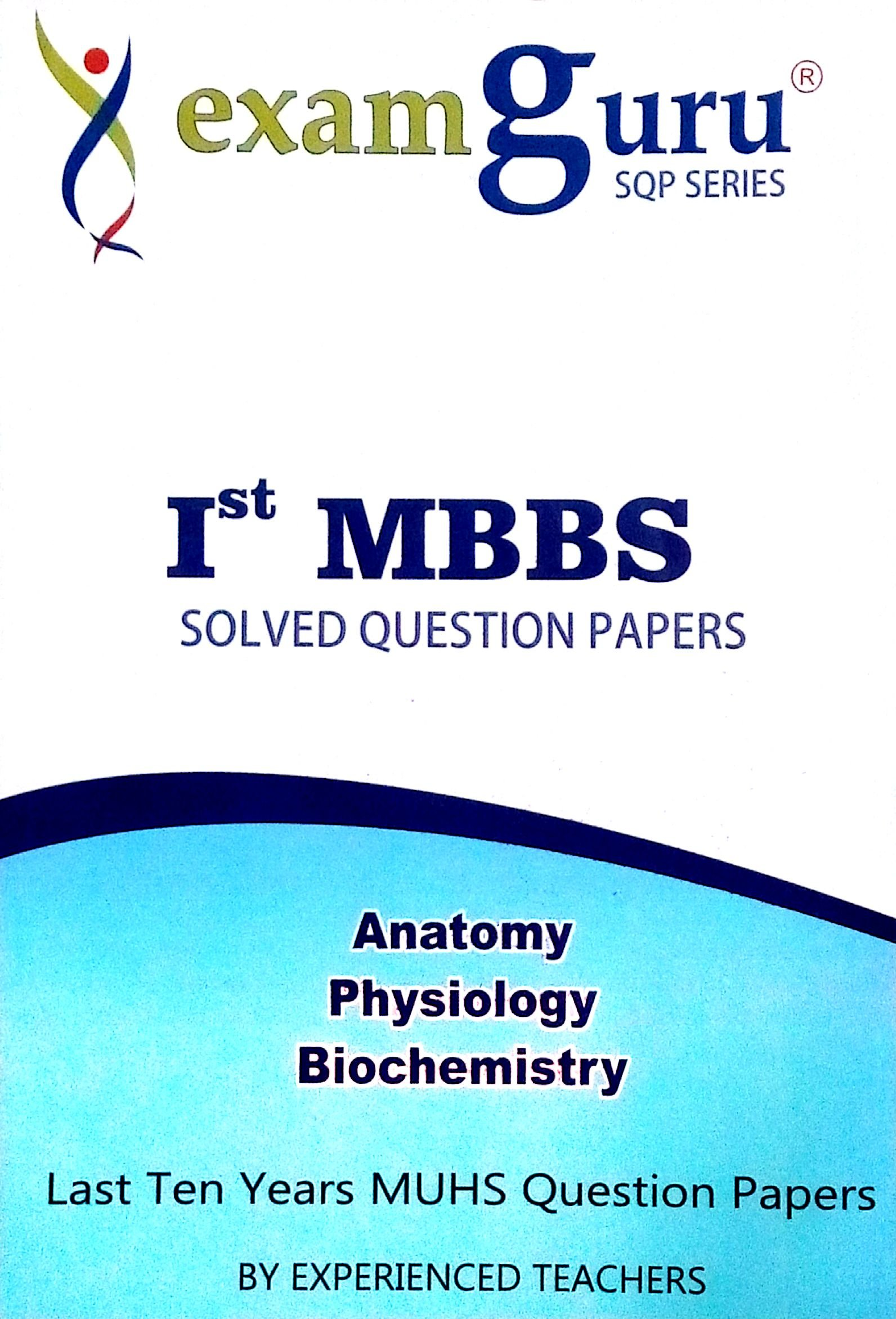 Buy 1st MBBS Solved Question Papers Last 10years MUHS Question ...